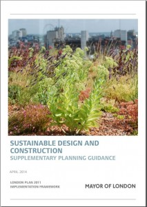 Supplementary Planning Guidance on Sustainable Design and Construction published by the GLA